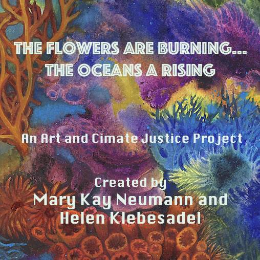 virmuze museum The Flowers are Burning…Oceans A Rising ~                                                           An Art and Climate Justice Project main logo